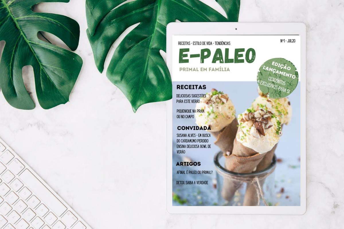 A revista Paleo que tem as melhores dicas e receitas para fazer